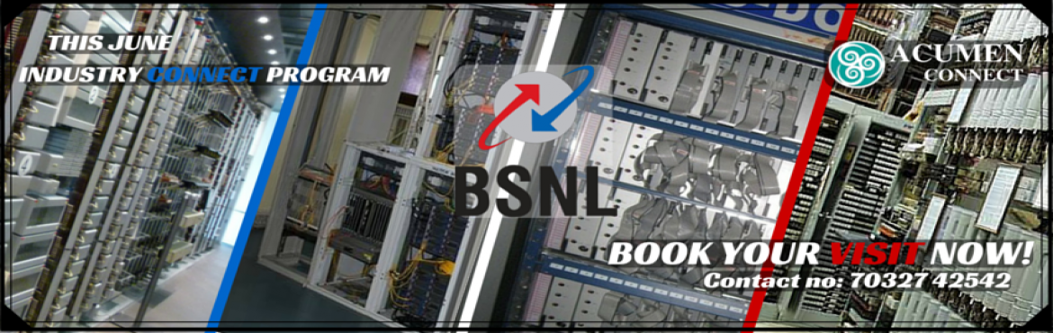 Book Online Tickets for INDUSTRIAL VISIT TO BSNL RTTC, Hyderabad. \