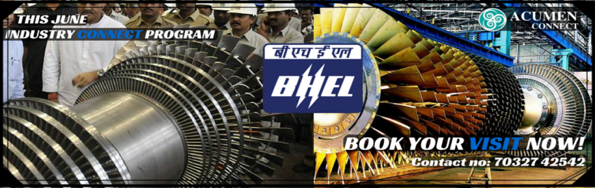 INDUSTRIAL VISIT TO BHEL