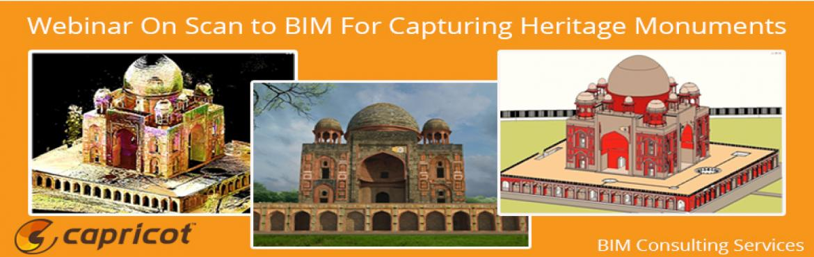 Book Online Tickets for Webinar on Scan to BIM for capturing Her, NewDelhi. Webinar on Scan to BIM for capturing Heritage Monuments BIM is fundam entally changing the way the construction industry works. Scan to BIM can provide a faster, more accurate, more comprehensive method for capturing survey data critical for refurbis