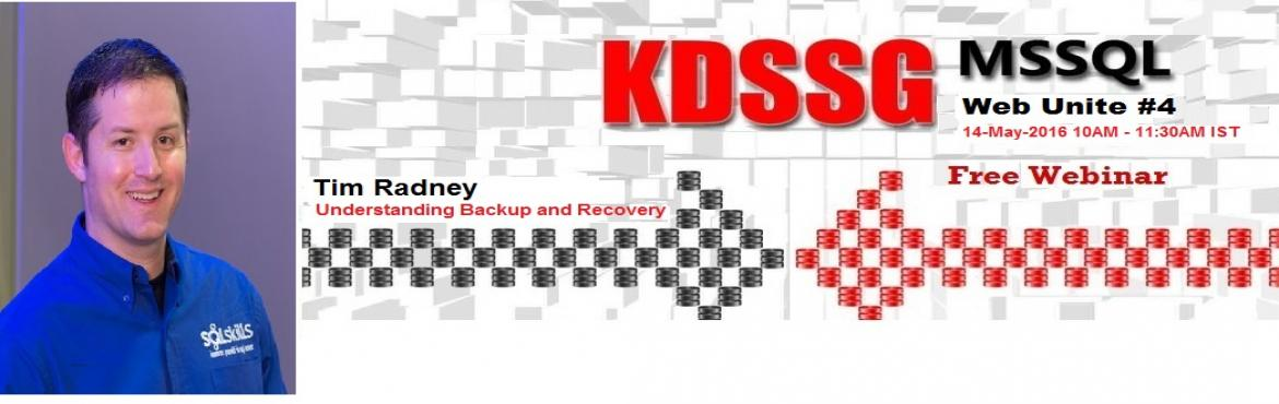 KDSSG WebUnite 4 Understanding Backup and Recovery Tim Radney (SQLSkills.com)