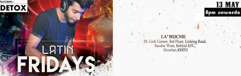 Book Online Tickets for LATIN FRIDAYS, Mumbai. Orenda Entertainment Presents: \