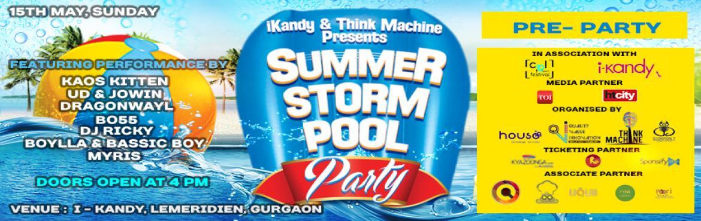Summer Storm Pool Party | i-Kandy, LeMeridien, Gurgaon