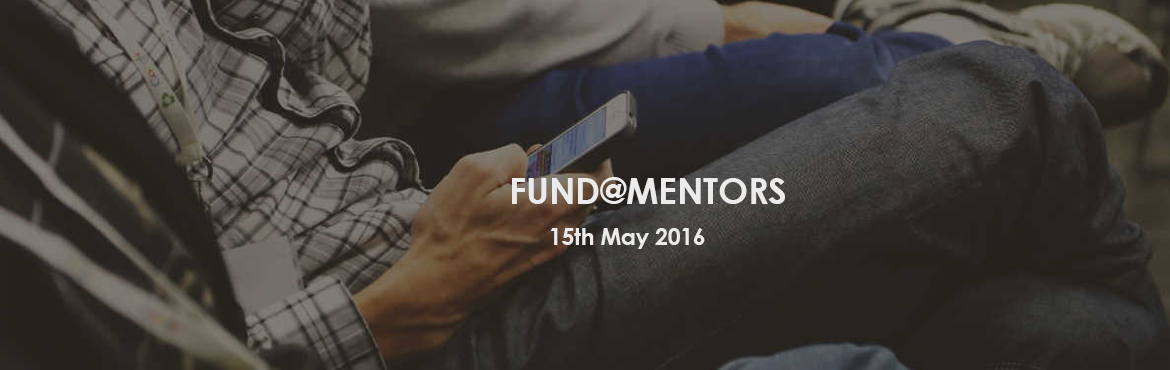 Book Online Tickets for FUND@MENTORS, Gurugram.   If I need water but searching in desert where it is easy to get petroleum but not water then certainly my all effort is going to be wasted. Same happens when you hunt for fund. Our FUND@MENTORs will tell you in which case where and how to hunt