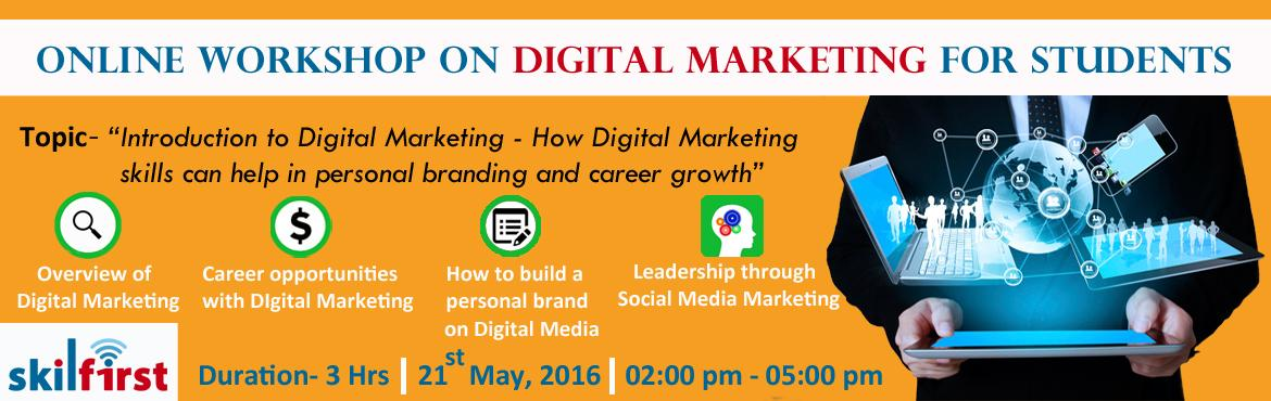 Online workshop for Students on Introduction to Digital Marketing for Personal Branding and Career Growth