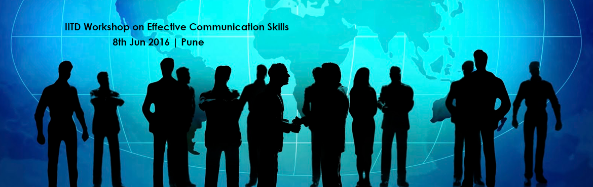 IITD Workshop on Effective Communication Skills on 8th June 2016