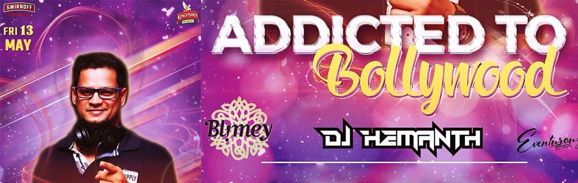 Book Online Tickets for Addicted to Bollywood , Bengaluru. Friday is back again with \
