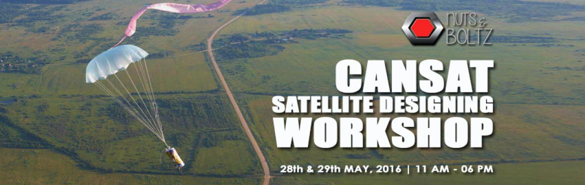 CANSAT-Satellite Designing Workshop