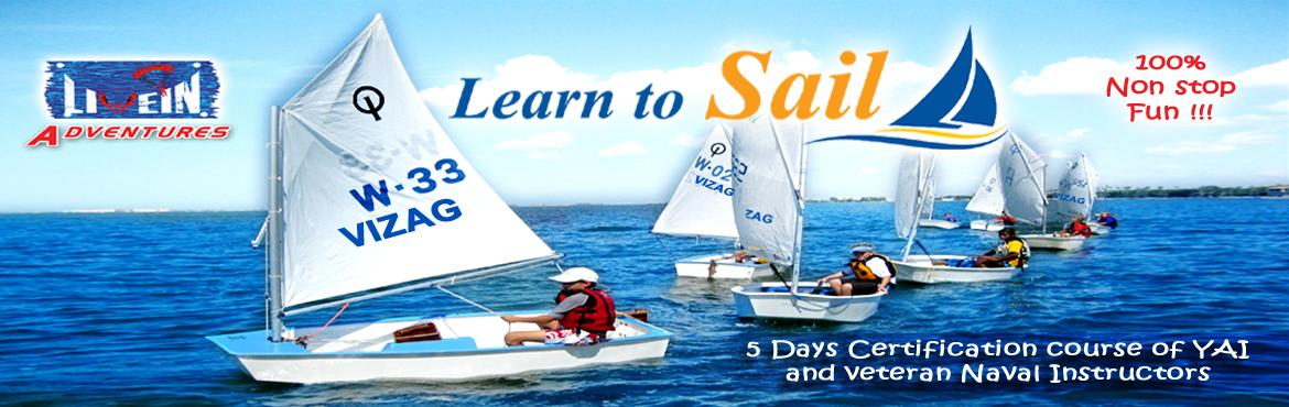 Book Online Tickets for Sail Boat, Visakhapat. Livein Adventures strives to make summer sailing camp, The most fun way to experience sailingand paddling for the first time, to master new skills in beginner classes, to cross the finish line inyour first race, or to just hang out on the water with