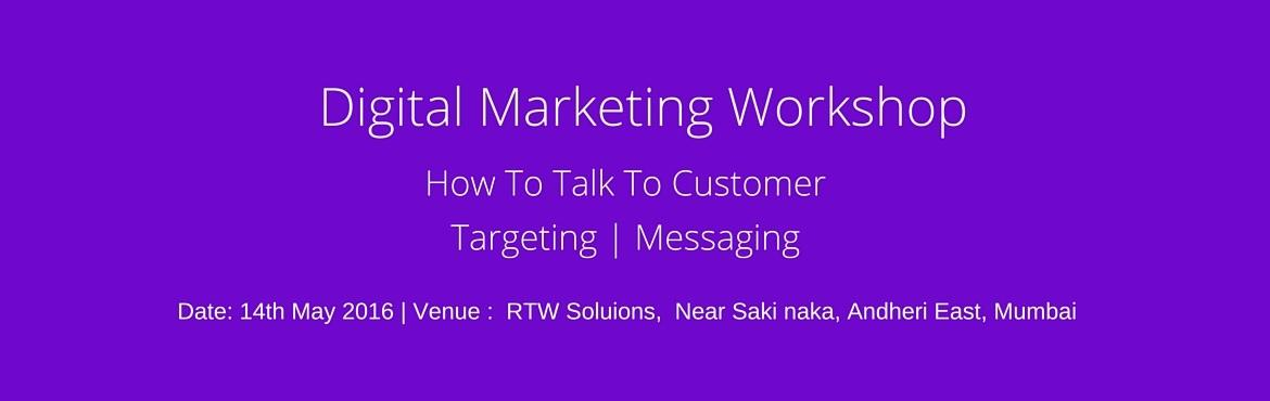 Digital Marketing Workshop, 14th May, Sakinaka, Andheri East, Mumbai
