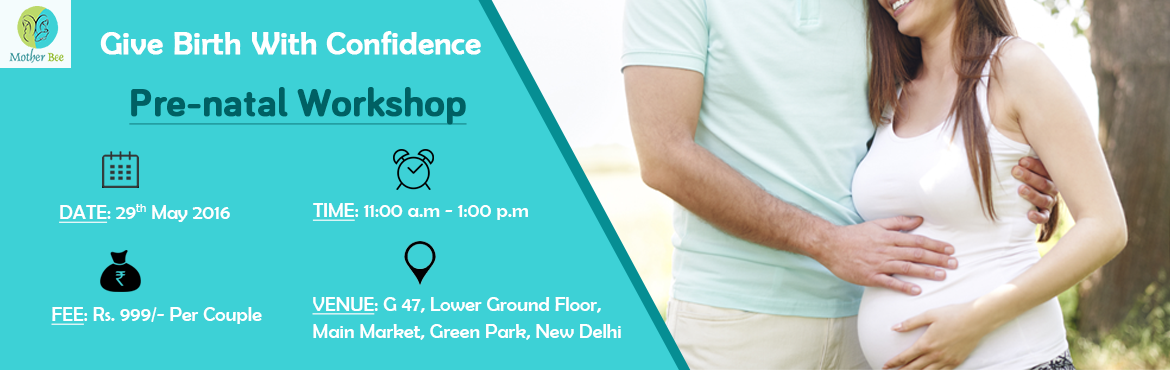 Book Online Tickets for Prenatal Workshop, NewDelhi. \
