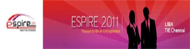 Book Online Tickets for LIBA and TiE PRESENT ESPIRE 2011- PAN IN, Chennai. DESCRIPTION