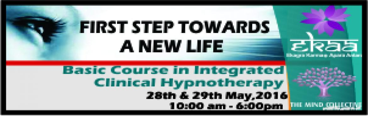 Book Online Tickets for Basic course in Integrated Hypnotherapy , NewDelhi. FIRST STEP TO BECOME A CLINICAL HYPNOTHERAPIST CERTIFIED BY EKAA (Formerly known as California Hypnosis Institute of India)Clinical Hypnotherapy > Level 1Level I - Basic Course in Integrated Clinical HypnotherapyCovers:Brief History of HypnosisHis