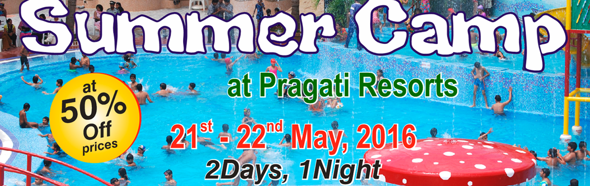 Summer camp at Pragati Resorts