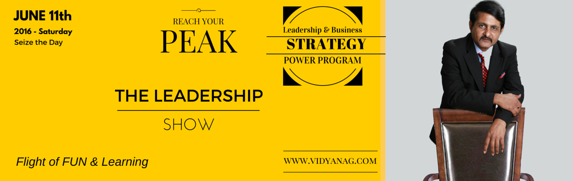 Book Online Tickets for Reach Your Peak - Leadership Program, Bengaluru. Start - Action - Leadership. That\'s it. Look at the most successful people in business. They are confident and inspiring. They are empowered to achieve their goals and they are enthusiastic about getting the job done - they are engaged in their work