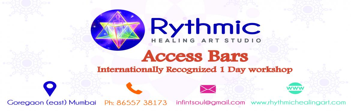Book Online Tickets for Access Consciousness Bars, pragmatic too, Mumbai.   http://rhythmichealingart.com/workshop/   Rhythmic Healing Art Studio​ ​    Introduce you & Invite you \