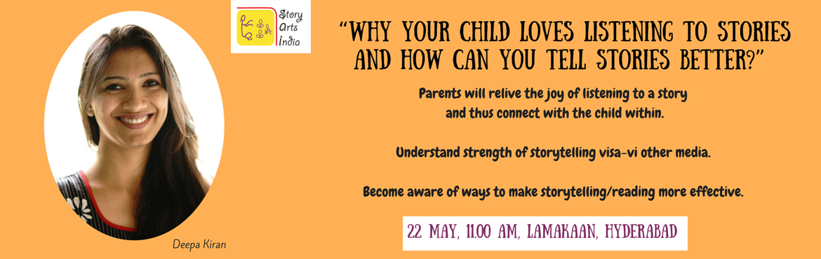 Become aware of ways to make storytelling/reading more effective with Storytelling for your Child workshop by Deepa Kiran in Hyderabad