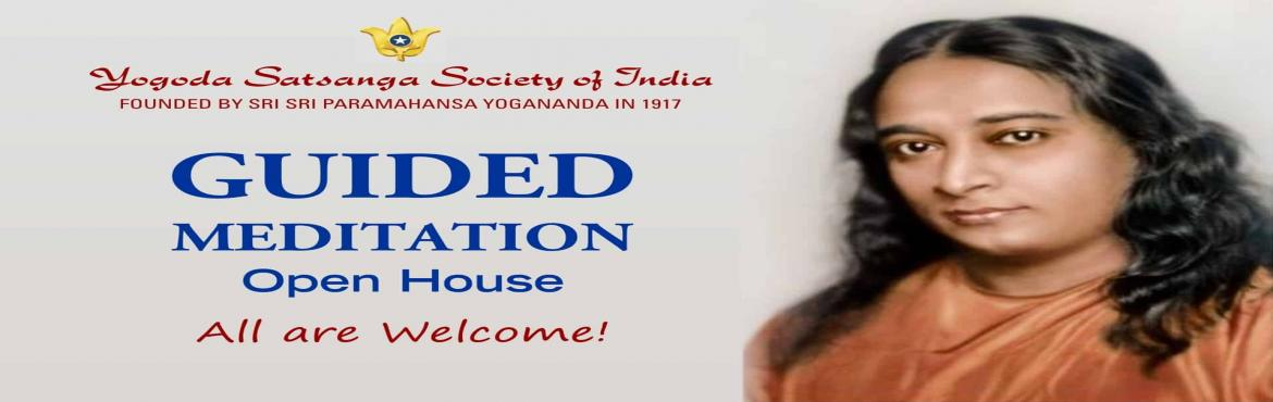 Book Online Tickets for  Guided Meditation and Open House by Yog, Mumbai. This Open House is especially for those who wish to learn about meditation in general and for those who are new to YSS.The function will be conducted by Swami Lalitananda Giri, a sanyasi of Yogoda Satsanga Society of India.Programme includes:1. Intro