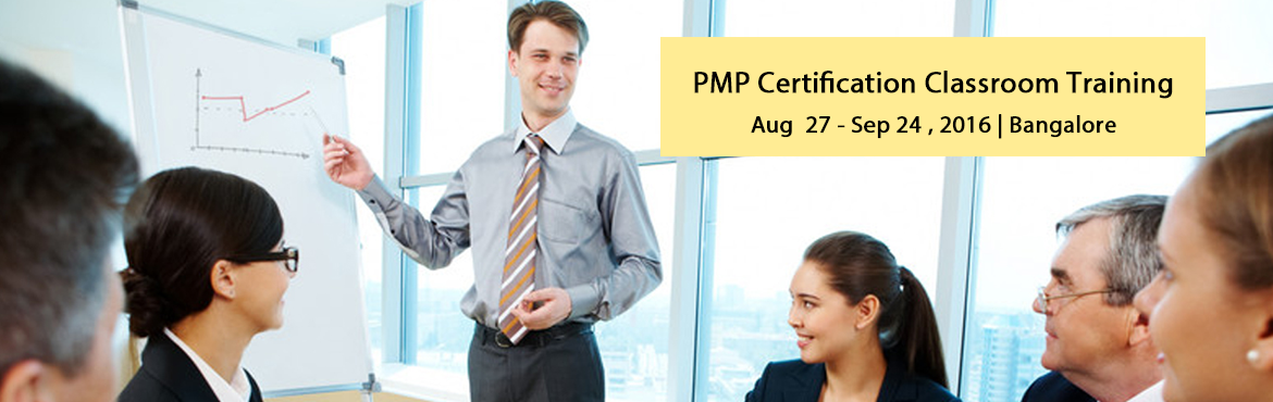 Book Online Tickets for PMP Certification Classroom Training , Bengaluru. Get the right Project Management Education. Become a Certified Project Management Professional (PMI-PMP®)   Key Features :   40 Hrs of Classroom Training targeted to 2016 Exam Batch Size limited to 20 participants only Practice Tests an