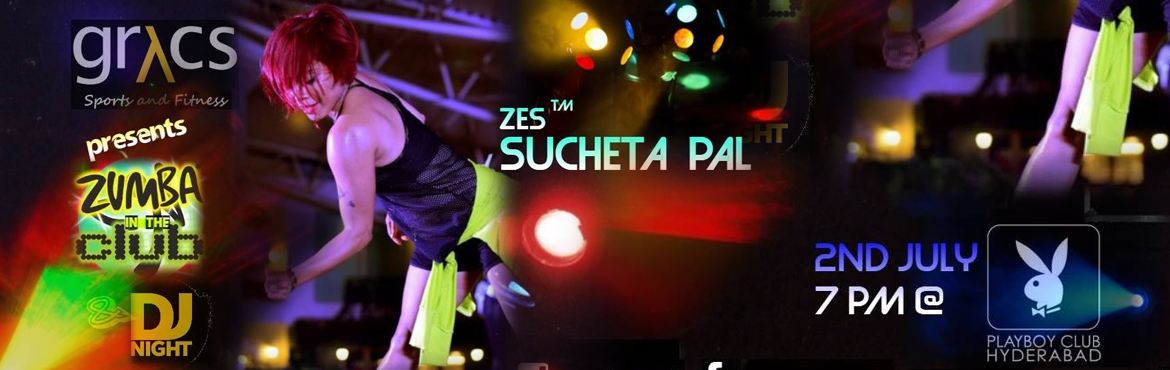 Book Online Tickets for GRYCS - Zumba in the Club with Sucheta P, Hyderabad. Are you ready for the biggest Zumba in the Club party at Hyderabad? With your favorite and one and only ZES Sucheta Pal? Date: 2nd July, Saturday, 7 PM onwards. Details:  Feeling Euphoric? Hell Yes! Very excited and happy to announce that GRYCS