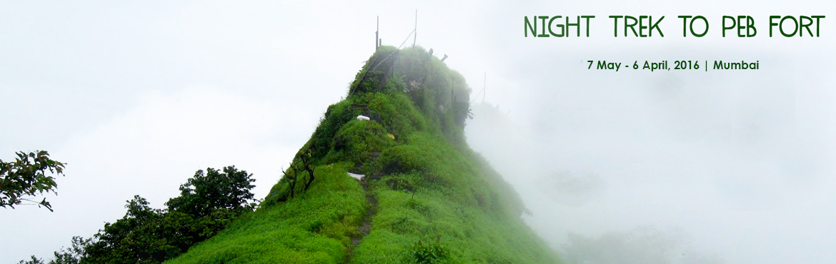 Book Online Tickets for Night Trek To Peb (VikatGad) Fort Mather, Mumbai. Night Trek to Peb - Vikatgad Located in the same mountain range as Matheran, Peb fort is a enjoyable trek for a day's outing.The fort derives it name from the Goddess \'Pebi\'; Peb is also called \'Vikatgad\' for its supposed shape of the