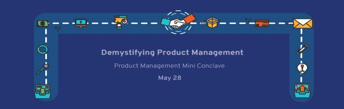 Product Management Mini Conclave