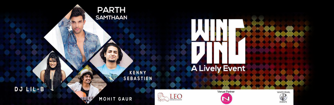 Book Online Tickets for WINGDING- A Lively Event, Hyderabad. Wingding refers to 'A Lively Event' i.e. the name itself Derives concept of the event.   The event comprises of total package of actor/Comedian/Singer/DJ   01 - Actor - Parth Samthaan   Actor in MTV\'s most popular youth sh
