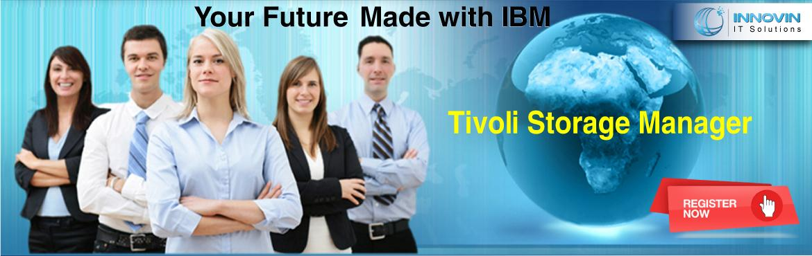IBM Tivoli Storage manager Online/Classroom Training in Hyderabad
