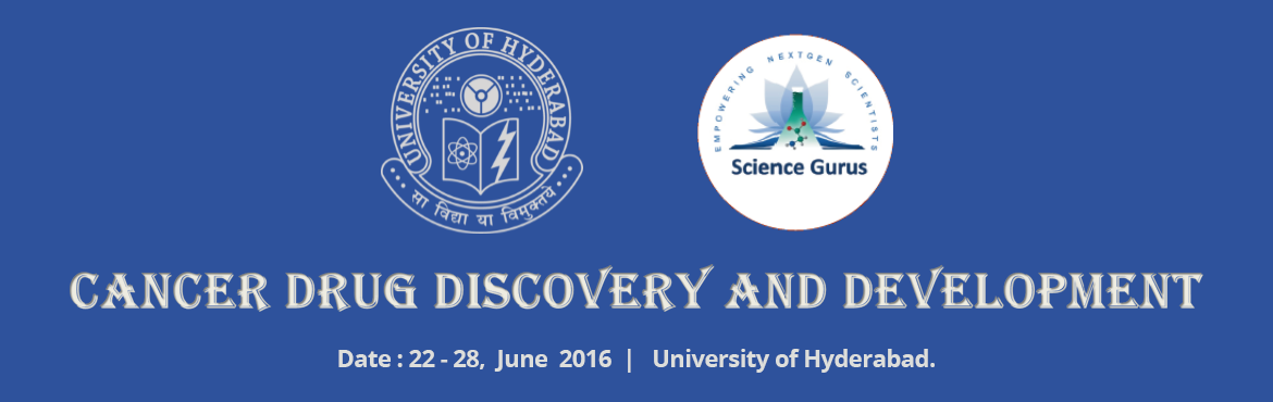 Book Online Tickets for Workshop on Cancer Drug Discovery and De, Hyderabad. This workshop on \