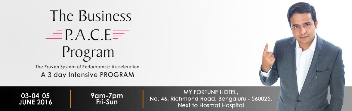 Book Online Tickets for The Business P.A.C.E Program , Bengaluru. A weekend that will change your business performance forever! If you are serious about building a business that can grow without you, then the Business P.A.C.E Program is the place to begin. At the Business P.A.C.E program you will learn a step-