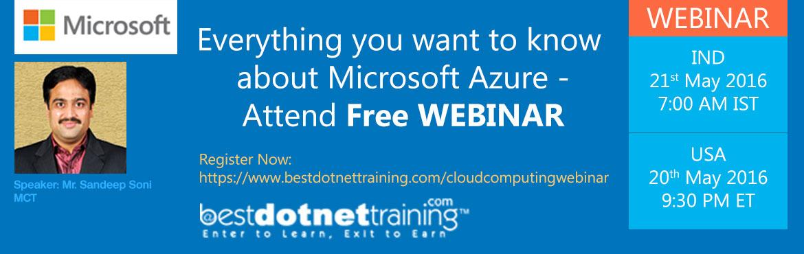 Book Online Tickets for Everything you want to know about Micros, Hyderabad. BestDotNetTraining - Online training highlights you today\'s most challenging and innovation to acquire free cloud computing hours. Register early for this webinar displayed live by Mr. Sandeep Soni Microsoft Certified Trainer, accessi