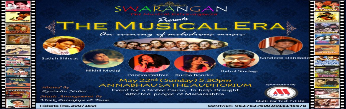 Book Online Tickets for SWARANGAN presents Musical Era, Pune. Swarangan is the result of immense passion for music by a group of friends, with a view to recreate the magic of the golden era of the 60s, known as the \