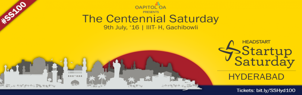 The Centennial Startup Saturday Hyderabad