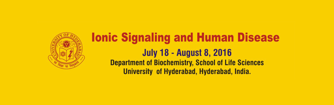 Book Online Tickets for Ionic Signaling and Human Disease, Hyderabad. Dept of Biochemistry at the University of Hyderabad is offering a course on Ionic Signalling and Human Disease. Ion channels represent an important class of membrane proteins responsible for a wide range of physiological roles, including nerve excita