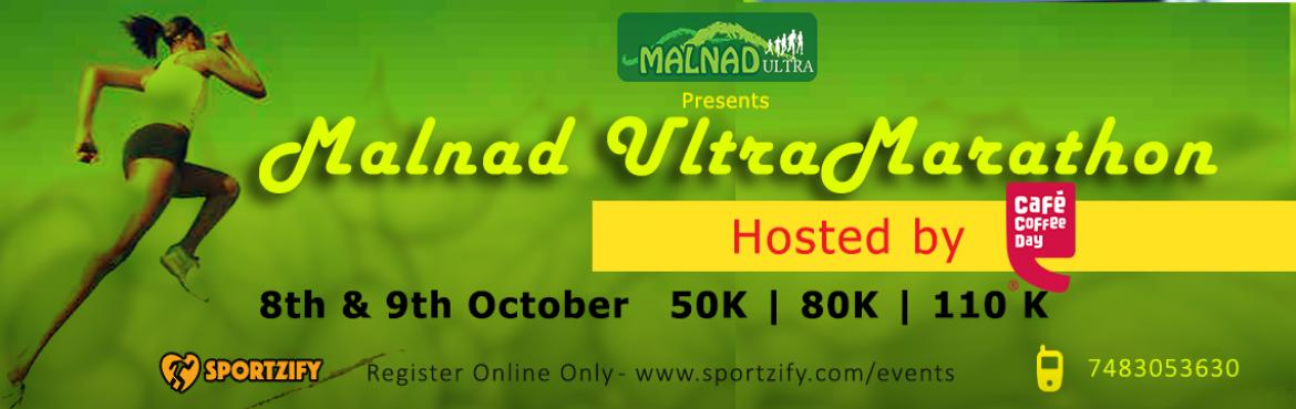 Book Online Tickets for Malnad UltraMarathon 2016, Ballavara. Malnad UltraMarathon 2016 8 & 9th October | Malnad,Karnataka 50K | 80K | 110 K  The Malnad Ultramarathon is mostly a trail run through some of the most enchanting and exciting terrain that you can imagine for a run. It is designed to provide