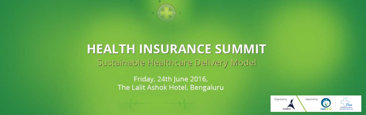 Health Insurance Summit - Sustainable Healthcare Delivery Model