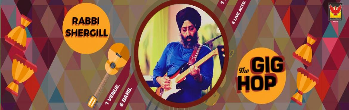 Gig Hop featuring Rabbi Shergill