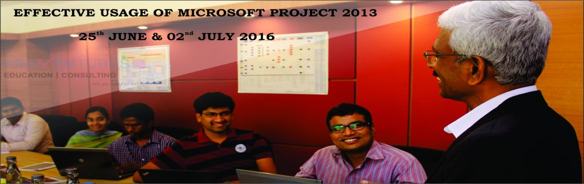 2 - Day Workshop on Effective usage of Microsoft Project 2013 from Proventures | 25th June, 02nd July 2016