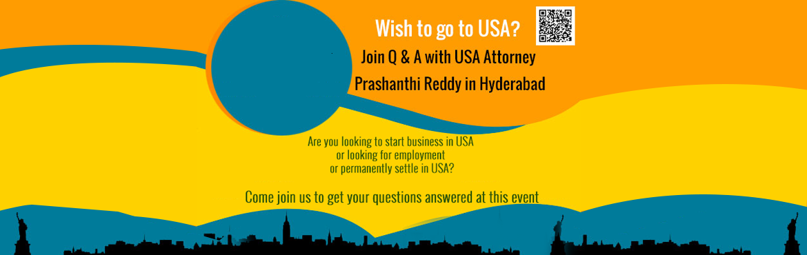 Book Online Tickets for Wish to go to USA? - Join Q and A with U, Hyderabad.   Are you looking for opportunities in USA either to start or expand your business or for employment or to permanently immigrate? For Indian citizens to come to USA there are various options that are categorized into different Non-Immigra