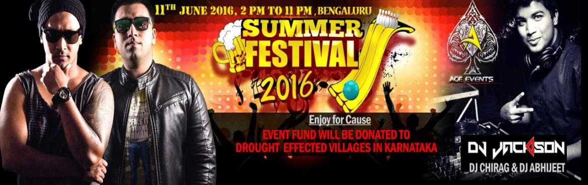 Book Online Tickets for Summer Festival 2016 , Bengaluru.