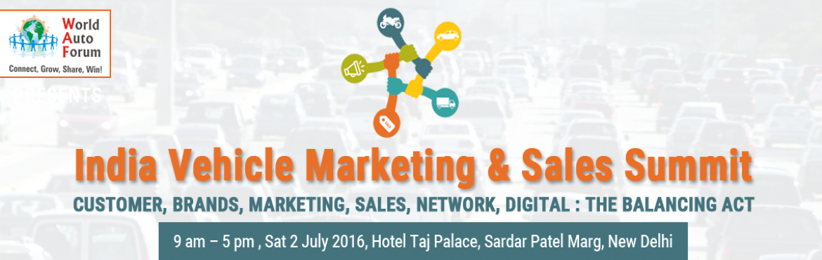 2016 India Vehicle Marketing and Sales Summit by World Auto Forum