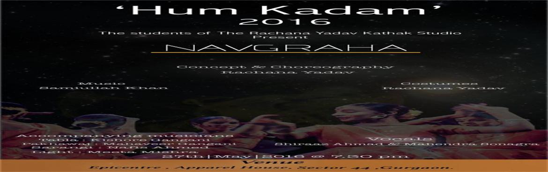 "Book Online Tickets for Hum Kadam 2016, NewDelhi. 'The Rachana Yadav Kathak Studio' is presentingan effervescent performanceinfusing the elegant nuances of Kathak in ""Hum Kadam'16"" at Epicentre, Apparel House, Sector-44, Gurgaon on 27th May 2016, 7:30 PM."