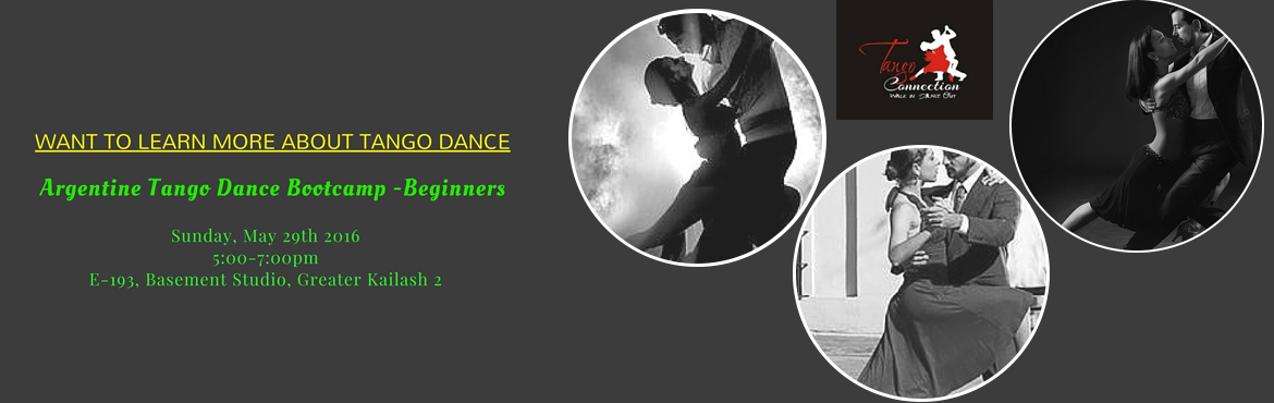 Book Online Tickets for Get Introduced to Argentine Tango Dance , NewDelhi.