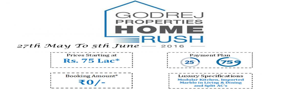 "Book Online Tickets for Godrej Home Rush 2016, Gurugram. Godrej Properties outshine again ""Godrej Home Rush 2016"" brings immense comfort in their fest with two leading project ""Godrej Signature Homes"" and ""Godrej Oasis' Gurgaon, with indelible mark in the market they hav"