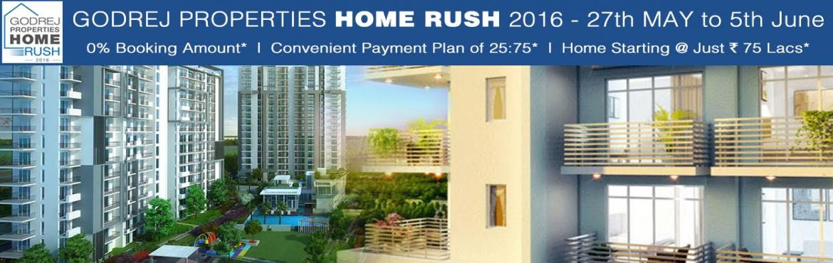 Book Online Tickets for Godrej Home RUSH 2016  Exclusive Offers, Gurugram. Godrej Properties, a strong and exceptional performance in real estate segment has boosted their presence all over and to commit a perfect development benefiting investors and the respective locations. To showcase deep comfort in buying they are comi