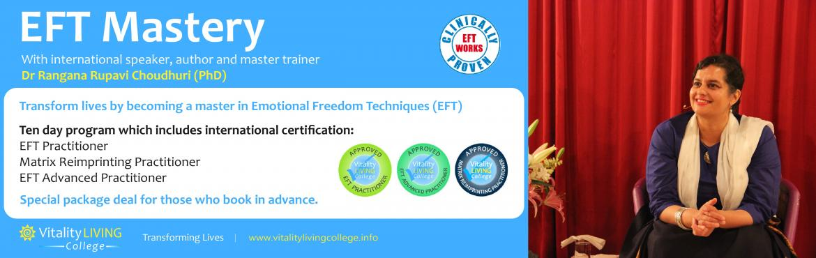 Book Online Tickets for EFT Mastery India, Mumbai. EFT Mastery India 2016 A Lasting InnerTransformation Seminar withPractitioner Certification Training Make a difference to the lives of others and earn a living by becoming an EFT (Emotional Freedom Techniques), Matrix Reimprinting and EFT