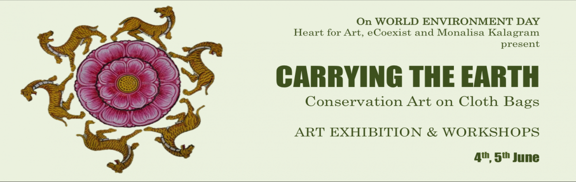 Book Online Tickets for Carrying the Earth Conservation Art on C, Pune. On WORLD ENVIRONMENT DAY Heart for Art, eCoexist and Monalisa Kalagram present an event to promote the use of cloth carry bags through art - CARRYING THE EARTH: Conservation Art on Cloth Bags - Art Exhibition & Workshops.'Carrying the Earth