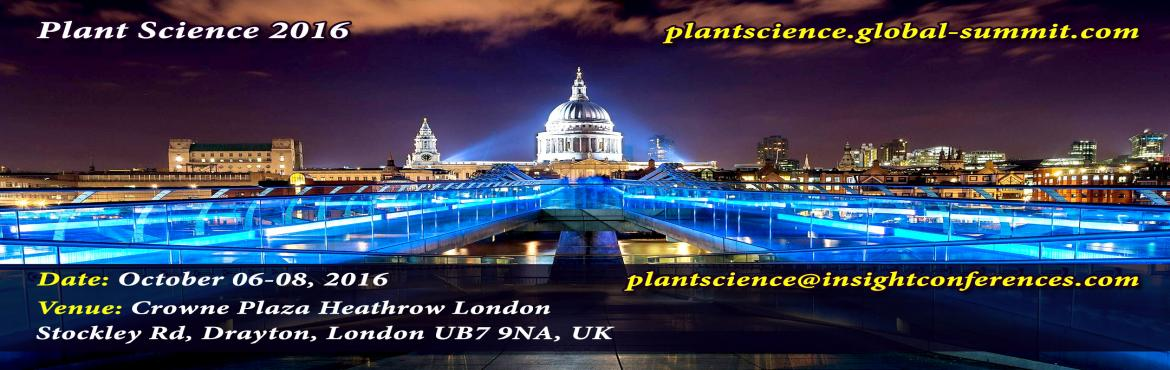 "Book Online Tickets for 2nd Global Summit on Plant Science, Drayton. Conference Series LLC invites all the participants from all over the world to attend ""2nd Global Summit on Plant Science"" during October 06-08, 2016 at London, UK which includes prompt keynote presentations, Oral talks, Pos"