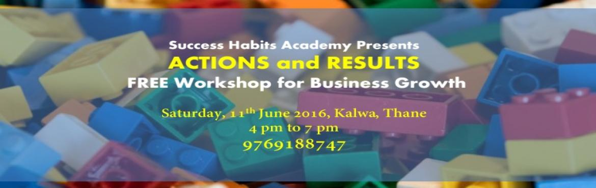 WORKSHOP for Massive Business Growth - ACTIONS and RESULTS