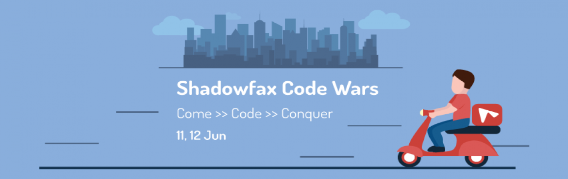 Book Online Tickets for Shadowfax Code Wars Hack, Bengaluru.   Have you always wanted to figure out how your order from E-commerce sites is delivered to your doorstep within 2-3 days, without fail? How is each pizza delivered to you within 30 minutes, every time? Are you interested in building a system that mo