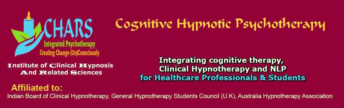 Book Online Tickets for Foundation Course in Cognitive Hypnotic , Chandigarh.  Cognitive Hypnotic Psychotherapy is a brief therapy that advocates the need for customizing treatments for each individual and follows a Person-centric solution focused approach. The therapy systematically works with the conscious and unconscious pr
